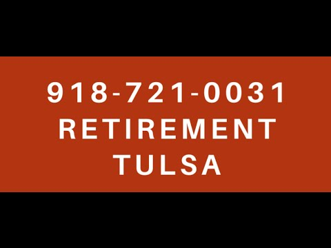 ✔ RETIREMENT HOMES TULSA, SENIOR APARTMENTS TULSA BEST INDEPENDENT LIVING 918- 721-0031
