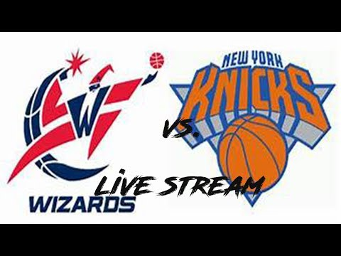 Knicks vs Wizards Live Stream