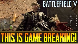 """Battlefield 5 - """"Don't Revive Anyone, It's A Trap!""""... These Mechanics Are Game Breaking!!!"""