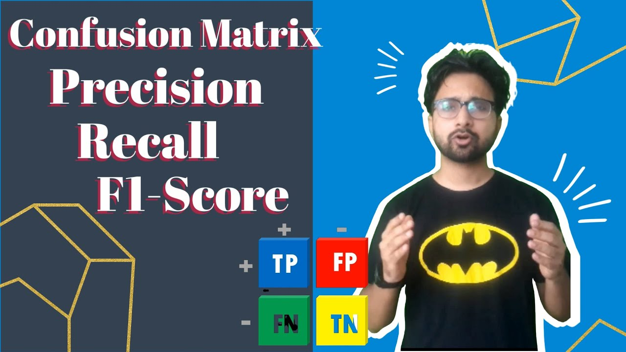 Machine Learning: Confusion Matrix, F1-Score, Precision, Recall