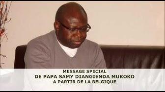MESSAGE DE PAPA SAMY DIANGIENDA
