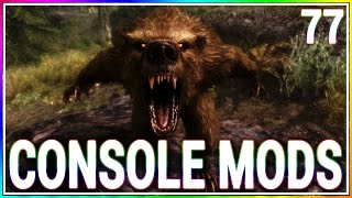 5 BRAND NEW Console Mods 77 - Skyrim Special Edition (Xbox One/PC)