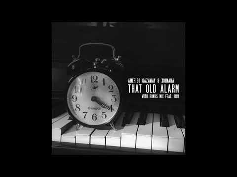 Amerigo Gazaway & Xiomara - That Old Alarm feat. Blu (Extended Mix)