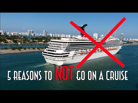 Reasons To NOT Go On A Cruise A Video For Non Cruise Ship Fans - Go on a cruise