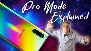 Galaxy Note 10 Plus Pro Mode Tips and Tricks