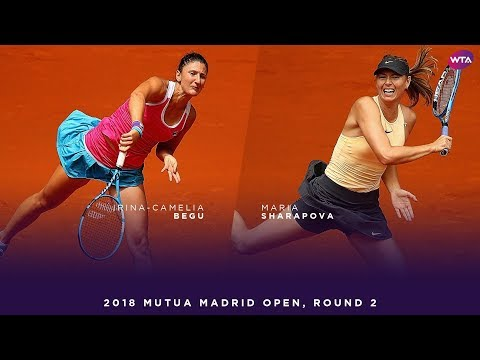 IrinaCamelia Begu vs. Maria Sharapova  2018 Mutua Madrid Open Second Round  WTA Highlights