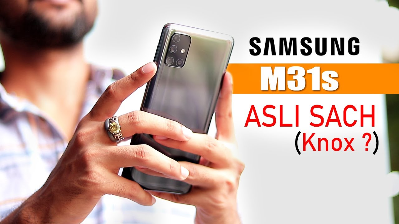 Samsung M31s *Retail Unit* - Samsung Knox ka Sach !!