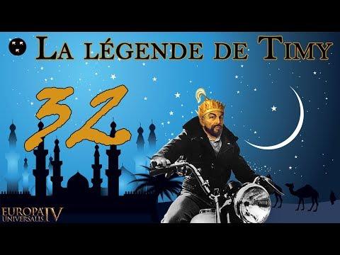 [FR] EU4 - La légende de Timy - épisode 32