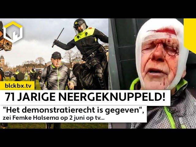 """71 jarige neergeknuppeld! """"Demonstreren is een recht"""" zei Femke Halsema op tv."""