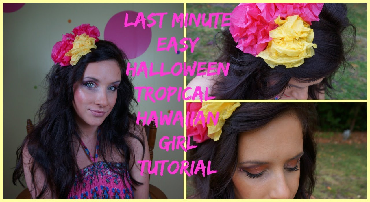 Easy Tropical/Hawaiian Girl Halloween-Last Minute Halloween costume  sc 1 st  YouTube & Easy Tropical/Hawaiian Girl Halloween-Last Minute Halloween costume ...