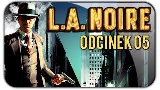 L. A. Noire PL (#5) Ciemna Strona Holywood [60 FPS] (1/2)