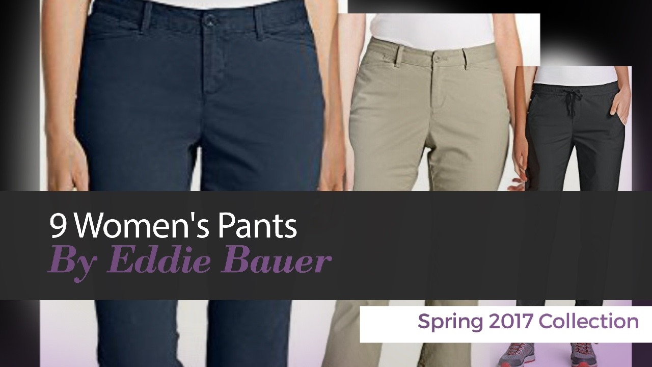 e76cdf946a 9 Women's Pants By Eddie Bauer Spring 2017 Collection - YouTube