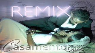 C4 Pedro - Casamento (Remixed by Dj Paparazzi)