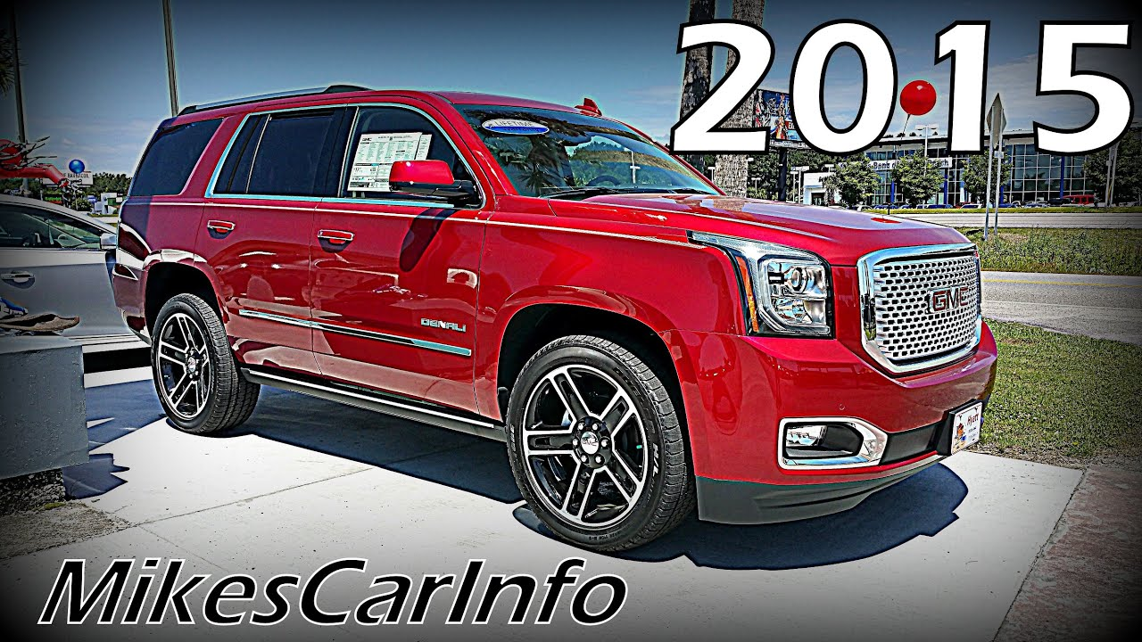 2015 Gmc Yukon 4wd 4dr Denali Ultimate In Depth Look Youtube