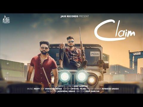 claim-|-(full-hd)-|-deep-garcha-|-new-punjabi-songs-2019-|-latest-punjabi-songs-2019