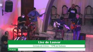 Live de Louvor - Grupo Coroas de Cristo