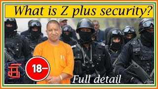 ||Z plus security|| in India||. Explain by मेरा Gyan