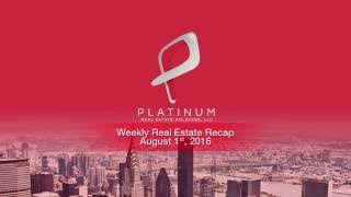 Weekly Real Estate Investment News - Week of August 1 2016