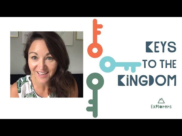 Explorers: Keys to the Kingdom | June 21st