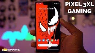 Pixel 3 XL Gaming Review!