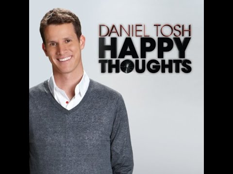 Tosh.0 Happy Thoughts 5