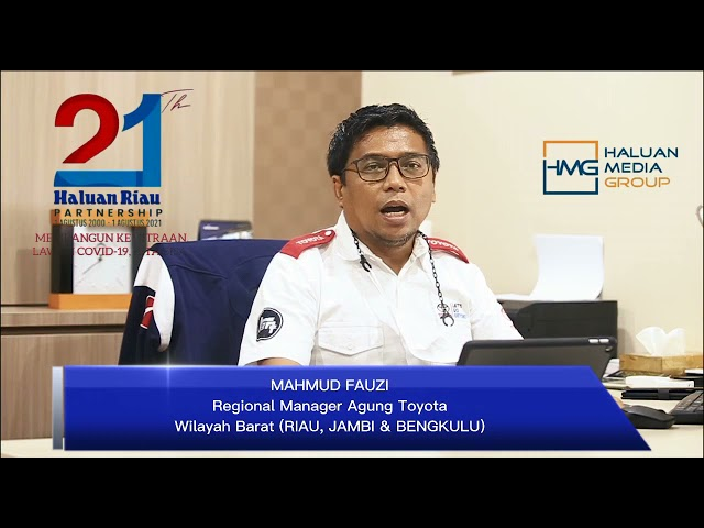 Ucapan Selamat Ulang Tahun Haluan Riau ke-21 dari Regional Manajer Agung Toyota