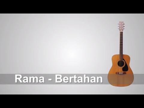 Lirik Lagu Rama - Bertahan + Chord