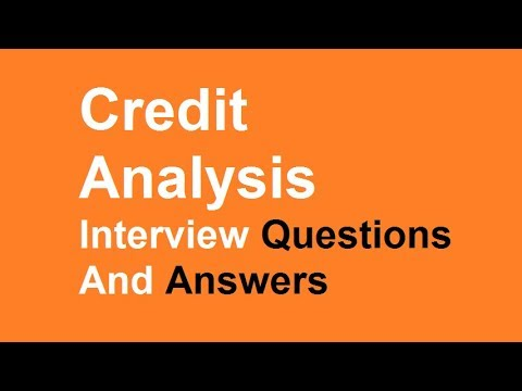 Credit Analysis Interview Questions And Answers