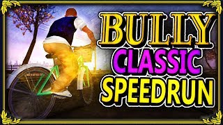 "BULLY PS2 SPEEDRUN! - ""LET'S TRY THIS AGAIN"" (2h 47m 37s) - NEW PERSONAL BEST!"