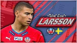 FIFA 17 - TALENT SCOUT - JORDAN LARSSON