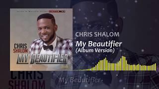 My Beautifier-Chris shalom Album version SKIZA-7611001 to 811