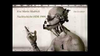 Eva Maria Mudrich - Nachtschicht (SDR 1989) / Science Fiction Hörspiel