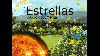 ESTRELLAS. Audio documental.