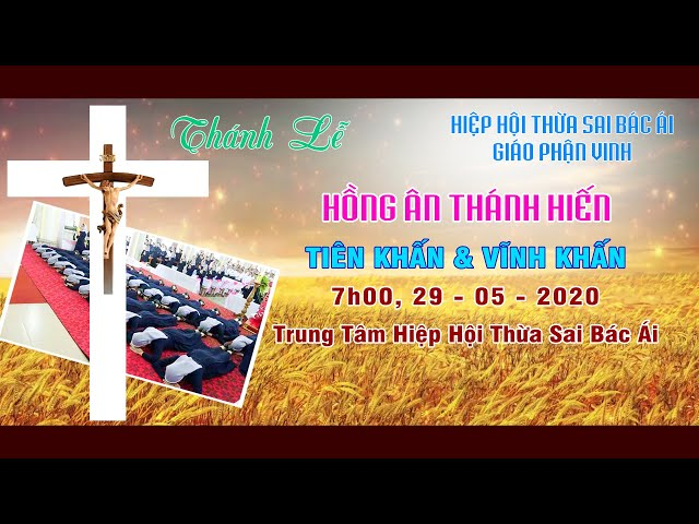 Thánh Lễ Tiên Khấn và Vĩnh Khấn Hiệp Hội Thừa Sai Bác Ái Giáo Phận Vinh ngày 29/5/2020