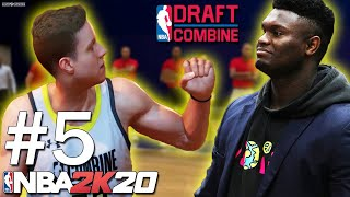 GOING UP AGAINST ZION AT THE NBA COMBINE!   NBA 2K20   MyCareer #5