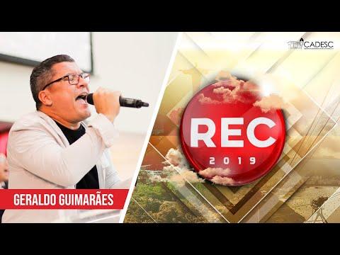 REC 2019 - Geraldo Guimarães | Um Deus Tão Grande