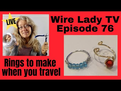 diy-rings-to-make-&-sell-when-you-travel:-wire-lady-tv-episode-76