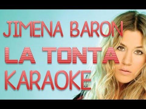 La tonta Jimena baron Karaoke -full-