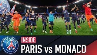 INSIDE - PARIS SAINT-GERMAIN vs AS MONACO with Mbappé & Marquinhos