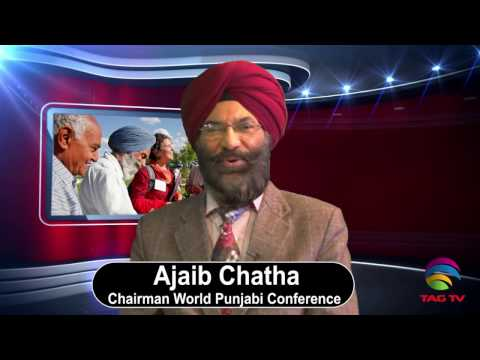 Ajaib Chatha Reflects on World Punjabi Conference 2015 Plans in Punjab Rung @TAGTV
