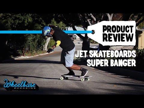 "Product Review: Jet Skateboards ""Super Banger"" - Wheelbase Magazine"