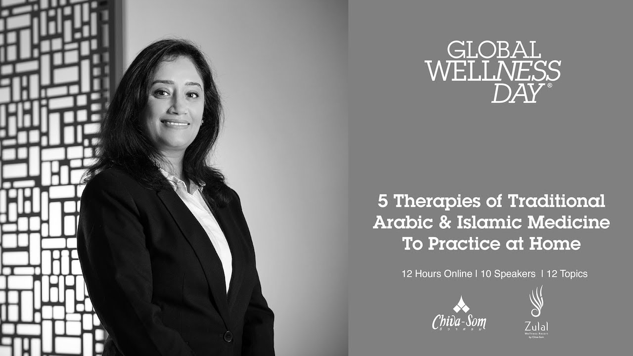 Global Wellness Day 2021 - 5 Therapies Of Traditional Arabic And Islamic Medicine To Practice