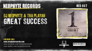DJ Neophyte & Tha Playah - Great Success (NEO037) (2008)