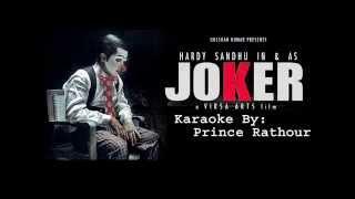JOKER-HARDY SANDHU Karaoke