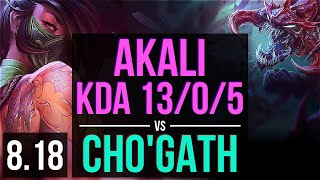 AKALI vs CHO'GATH (TOP)   KDA 13/0/5, Legendary   EUW Master   v8.18