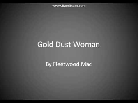Gold Dust Woman Lyrics By Fleetwood Mac