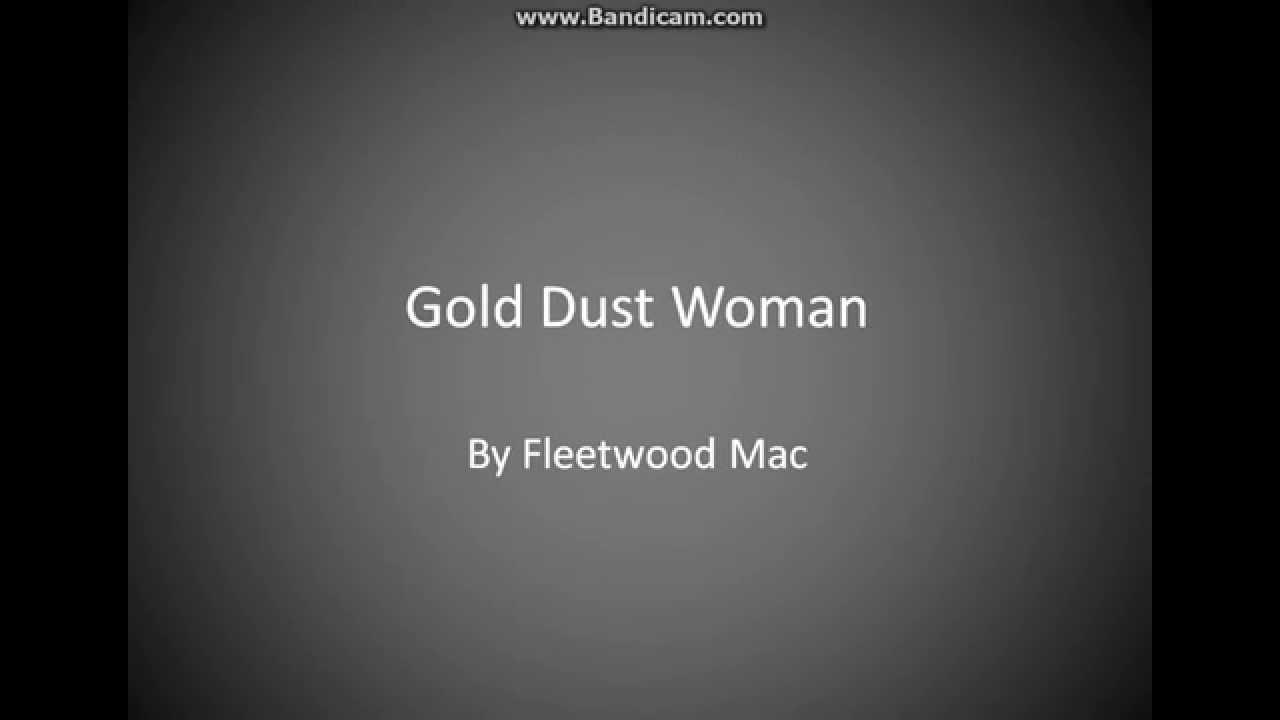 Download Gold Dust Woman Lyrics By Fleetwood Mac