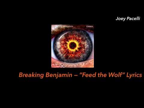 "breaking-benjamin-—-""feed-the-wolf""-lyrics"
