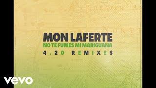 Mon Laferte - No Te Fumes Mi Mariguana (Audio / Reggae Remix) - Stafaband