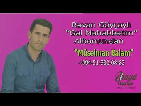 Revan Goycayli - Muselman Balam/2018